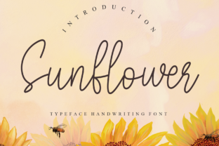 Print on Demand: Sunflower Script & Handwritten Font By Misterletter.co