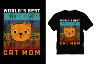 World's Best Cat Mom Graphic Print Templates By triggeredit
