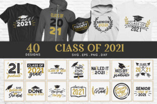 Graduation Senior Class of 2021 Svg Dxf Graphic Crafts By peachycottoncandy