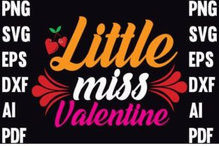 Little Miss Valentine Day T-shirt Design Graphic Print Templates By Trusted Designer