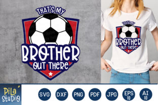 That's My Brother out There Svg Gráfico Ilustraciones Por Pila Studio