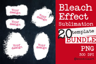 Print on Demand: Bleach Effect Bundle for Sublimation Graphic Crafts By KundolaArt