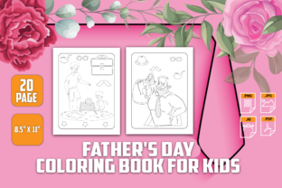 Father's DaY Coloring Book for Kids Graphic Coloring Pages & Books Kids By SH Graphics
