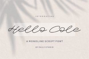 Print on Demand: Hello Cole Script & Handwritten Font By pailystudio