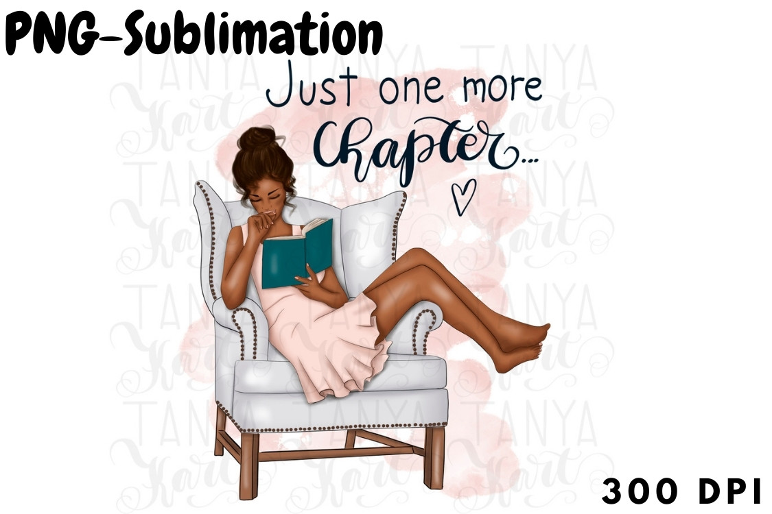 Just One More Chapter Sublimation | Afro SVG File