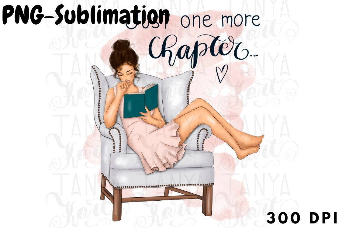 Just One More Chapter Sublimation SVG File