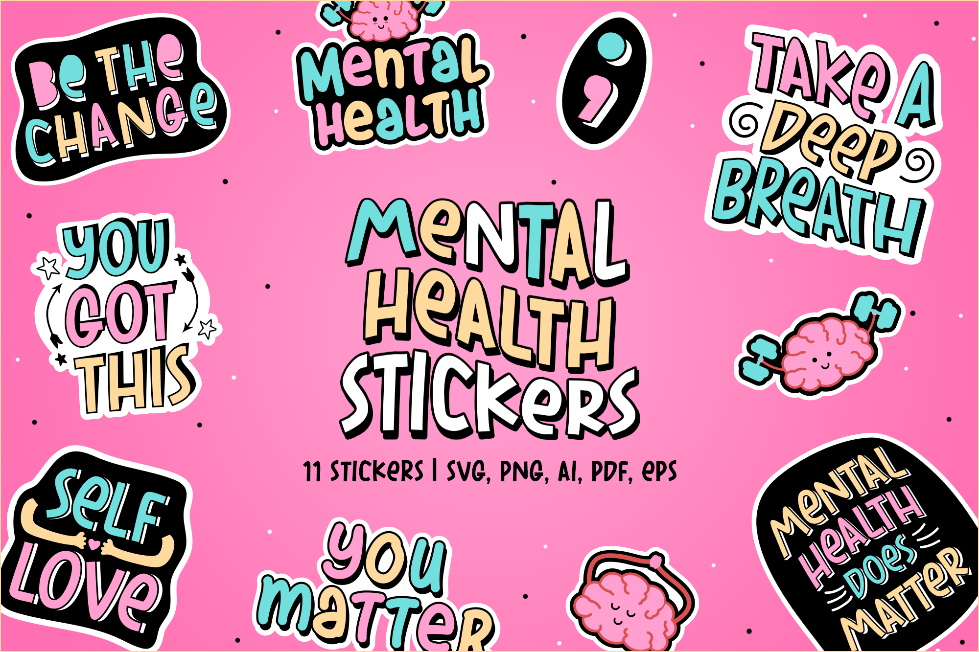 Mental Health Stickers | 11 Stickers SVG File