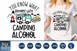 You Know What Rhyme with Camping Alcohol Graphic Illustrations By Pila Studio