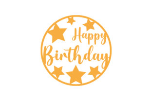 Happy Birthday Round Cake Topper Designs & Drawings Craft Cut File By Creative Fabrica Crafts