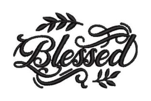 Blessed Inspirational Embroidery Design By Embroidery Designs