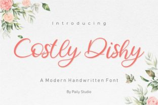 Print on Demand: Costly Dishy Script & Handwritten Font By pailystudio