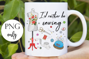 I'd Rather Be Sewing Graphic Illustrations By Dark Carnival