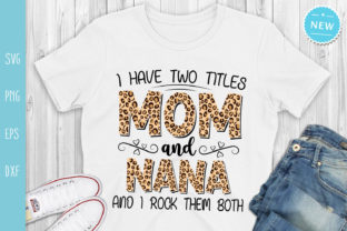 Print on Demand: Mom and Nana Svg, Funny Mother's Day Svg Graphic Crafts By All About Svg
