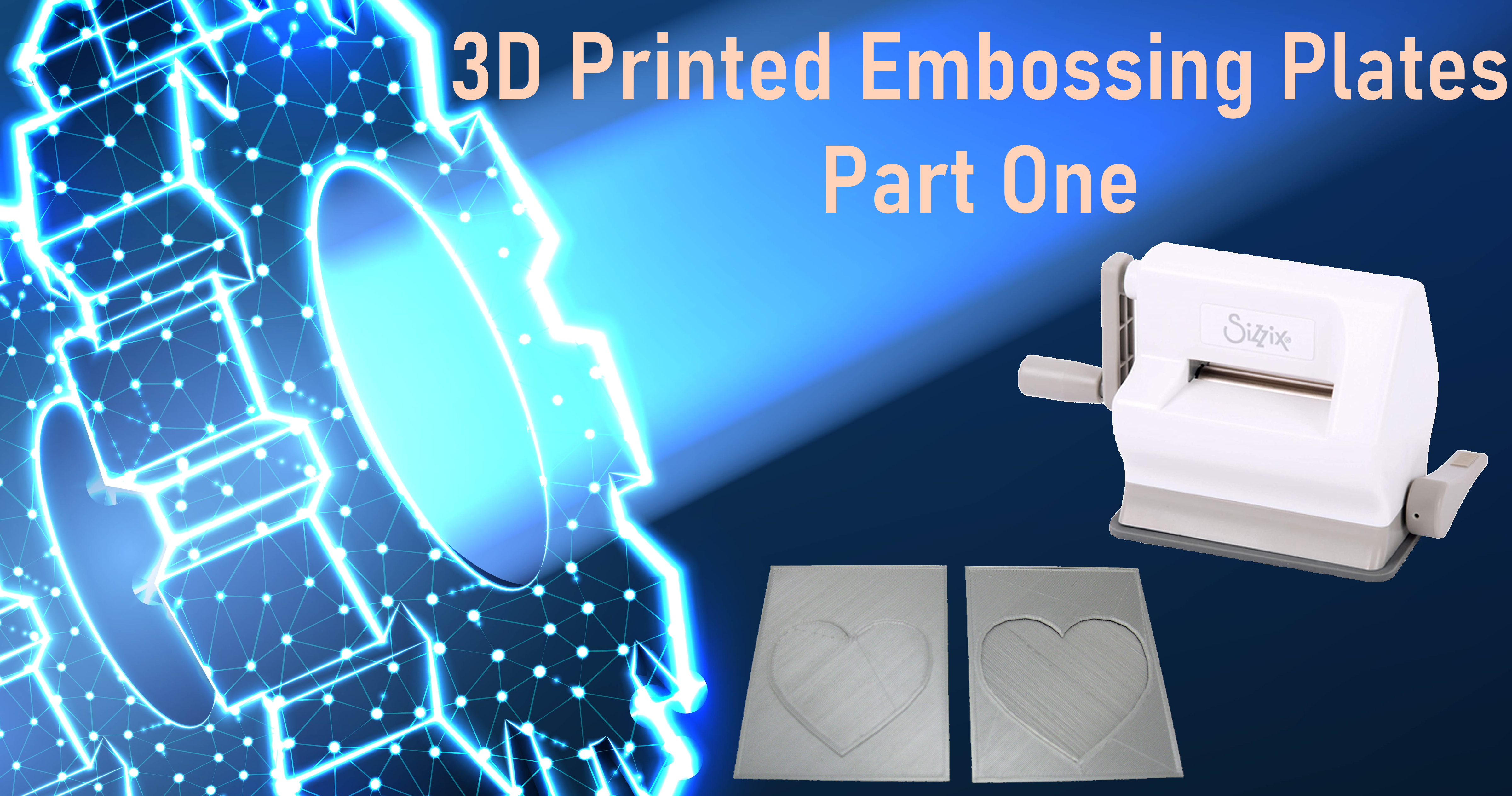 3D Printed Embossing Plates
