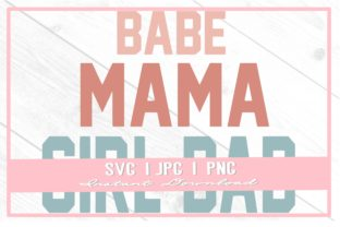Print on Demand: Bold Block Girl Dad Varsity Mama Babe Graphic Illustrations By thecouturekitten