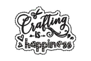 Crafting is Happiness Inspirational Embroidery Design By Embroidery Designs