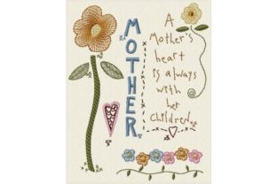 Mother's Heart Mother's Day Embroidery Design By Sew Terific Designs