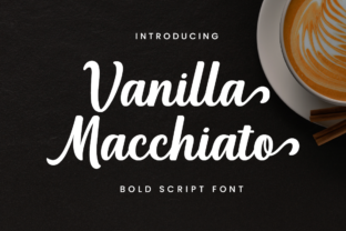 Print on Demand: Vanilla Macchiato Script & Handwritten Font By Manjalistudio