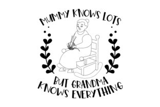 Mummy Knows Lots but Grandma Knows Everything Family Craft Cut File By Creative Fabrica Crafts 2