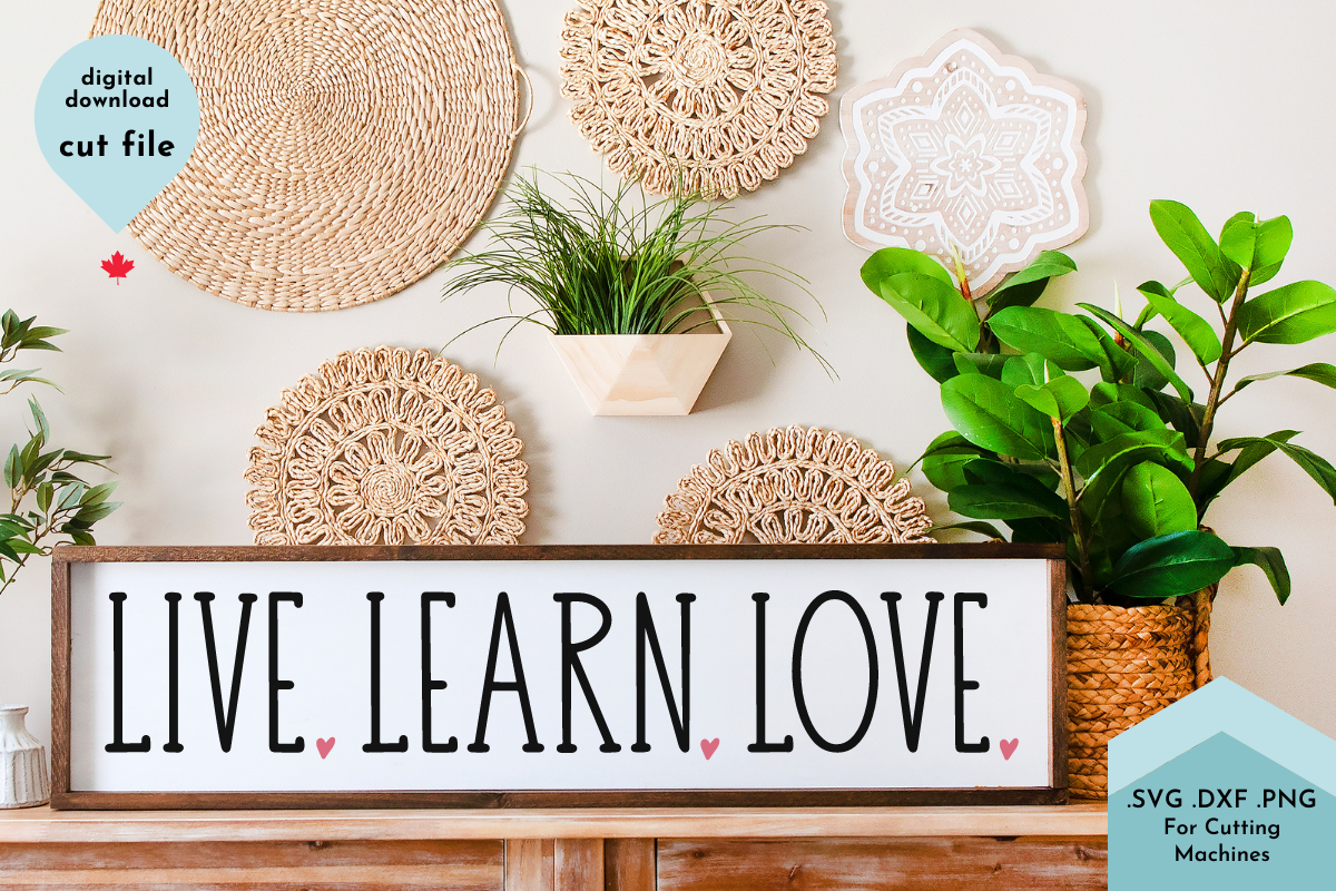 Live Learn Love - Teaching, Classroom SVG File