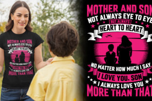 Mother and Son Always Heart to Heart Graphic Illustrations By Best T-Shirt Designs
