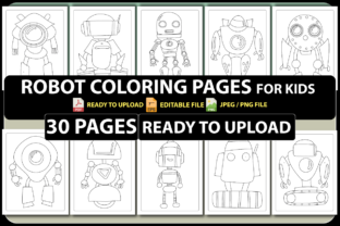 ROBOT COLORING PAGES for KIDS (30 PAGES) Graphic Coloring Pages & Books Kids By triggeredit