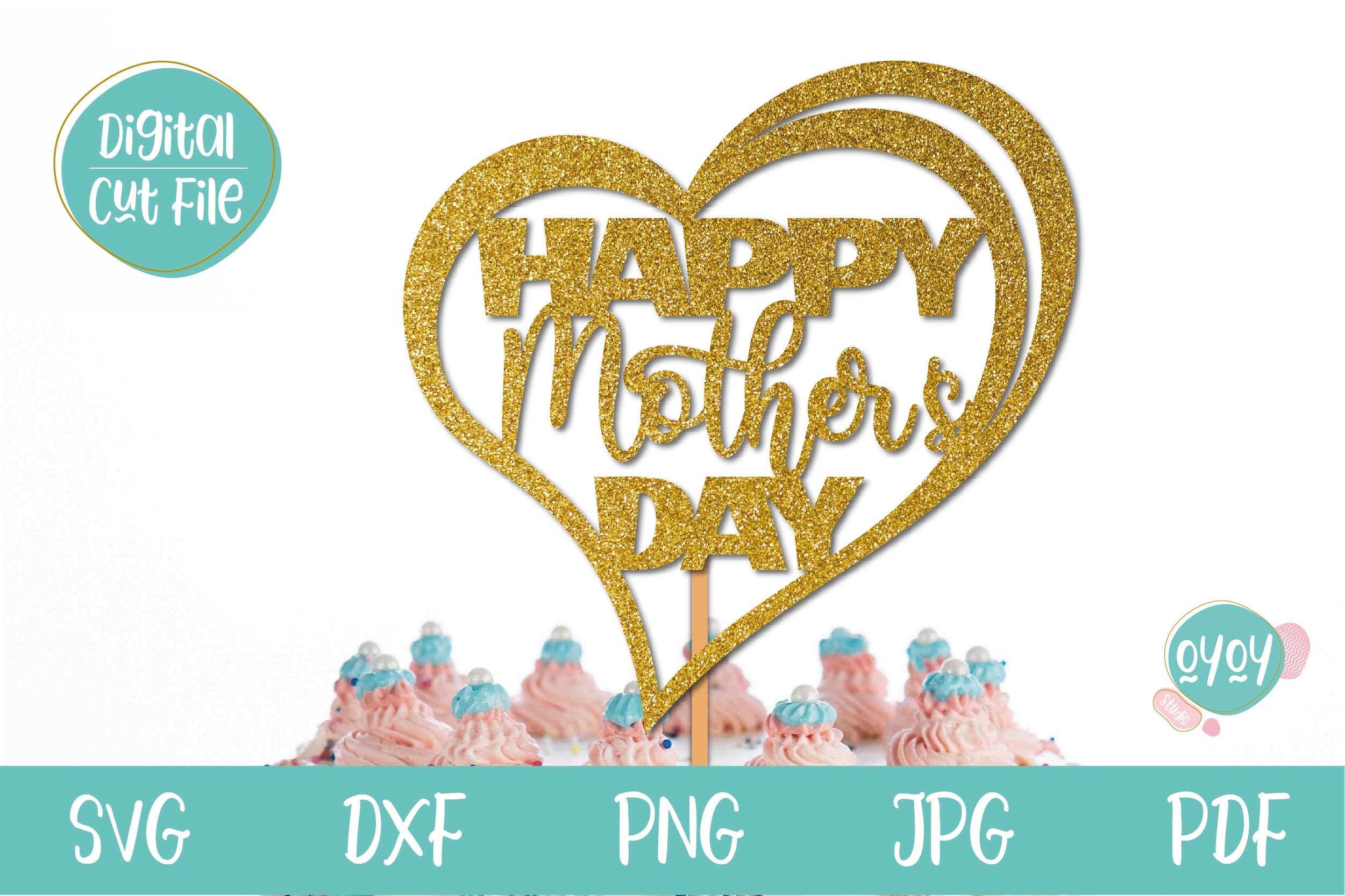 Happy Mother's Day Cake Topper SVG Heart SVG File