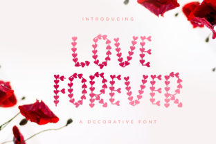 Print on Demand: Love Forever Decorative Font By HandLetter