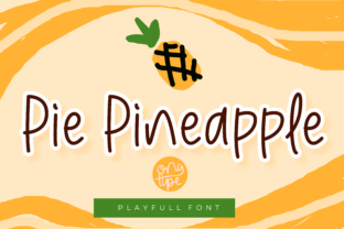 Print on Demand: Pie Pineapple Display Font By Happy Handdrawn