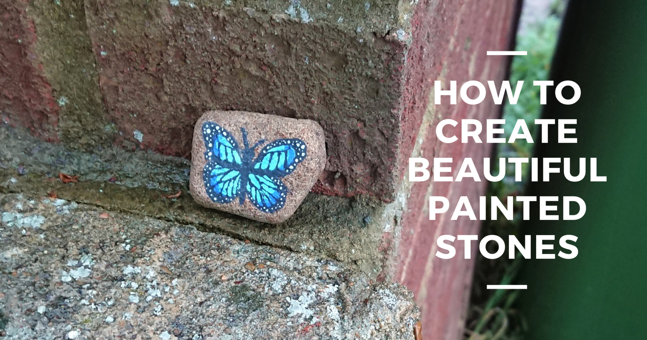 How To Create Beautiful Painted Stones