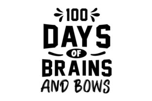 100 Days of Brains and Bows Graphic Print Templates By Typo Creaty