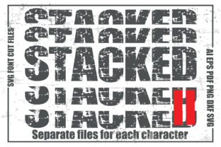 Print on Demand: Stacked II SVG Font Cut Files Graphic Crafts By KtwoP