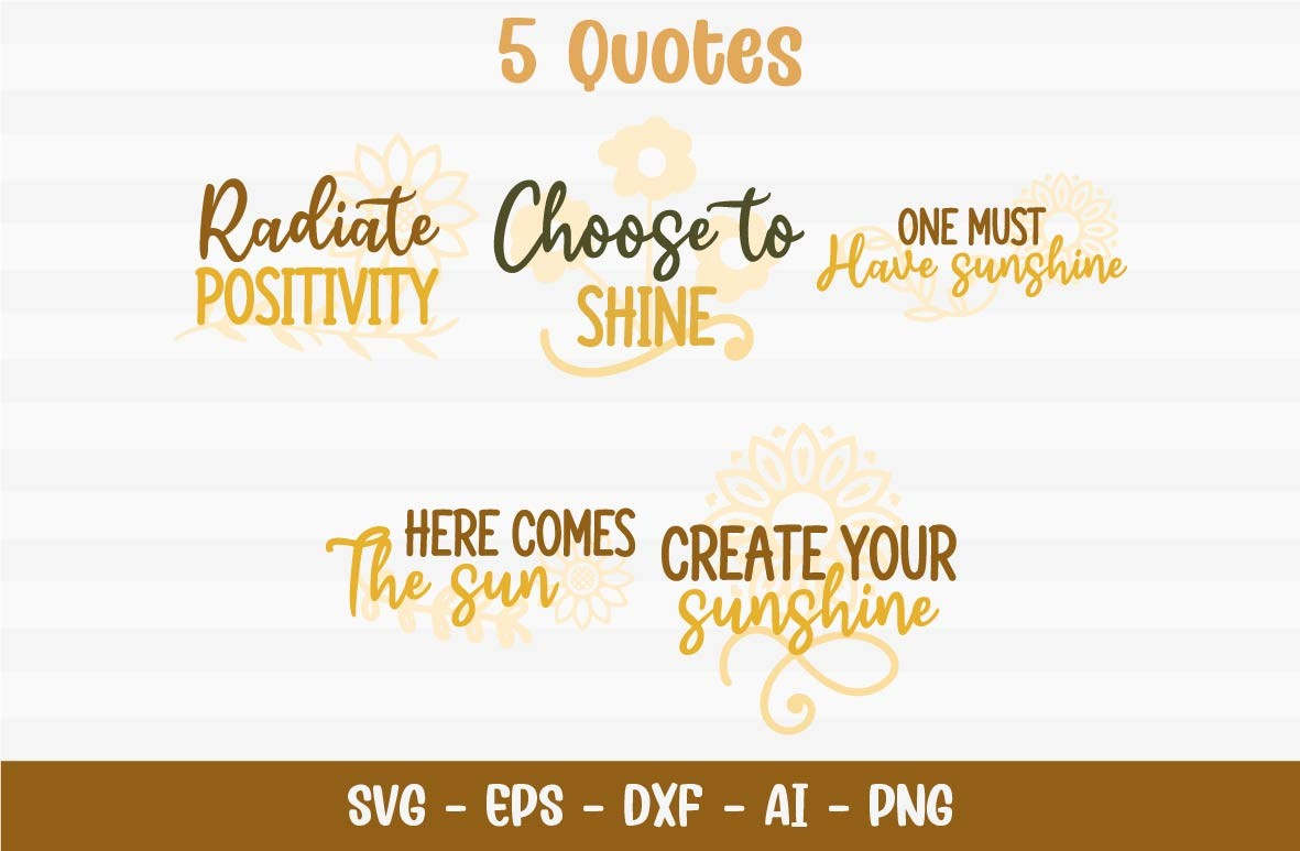 Shine, Sunflower Quotes SVG File