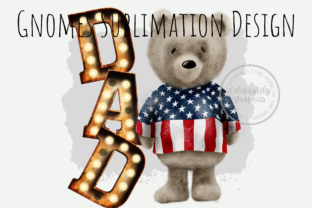 Print on Demand: Dad Patriotic Bear Sublimation PNG Graphic Illustrations By Celebrately Graphics