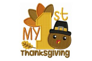 My First Thanksgiving Thanksgiving Embroidery Design By Sew Terific Designs