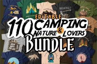 Print on Demand: Camping T Shirt Designs Bundle Editable Graphic Print Templates By Universtock