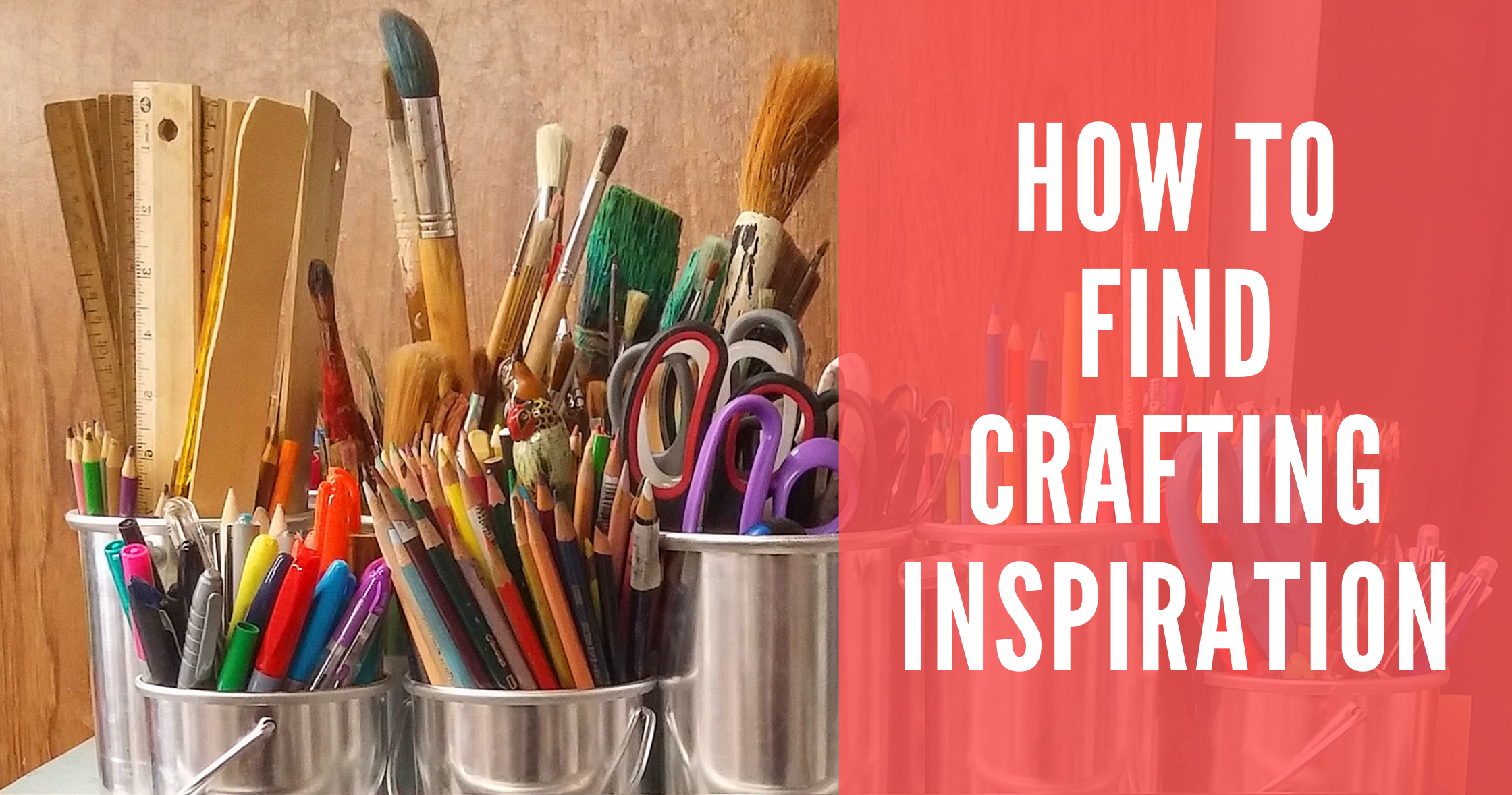 How To Find Crafting Inspiration