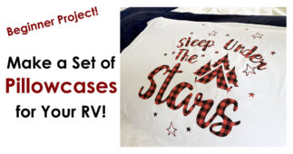 Make a Set of Pillowcases for Your RV