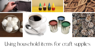 Using Household Items as Craft Supplies