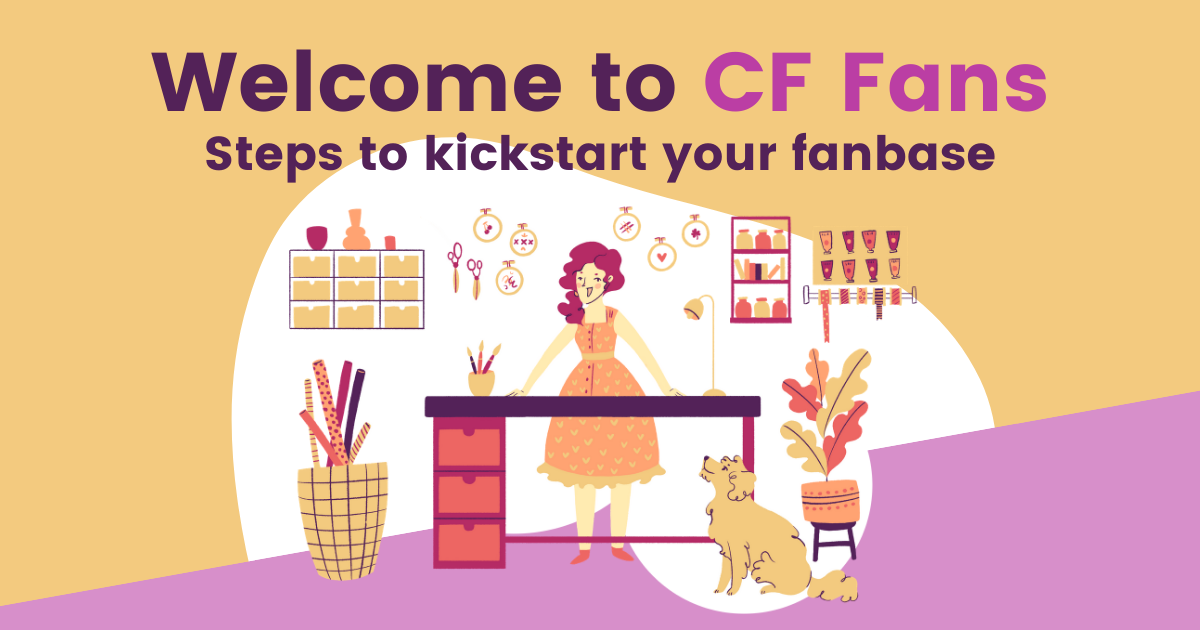 Welcome to CF Fans – Steps to Kickstart Your Fanbase main article image