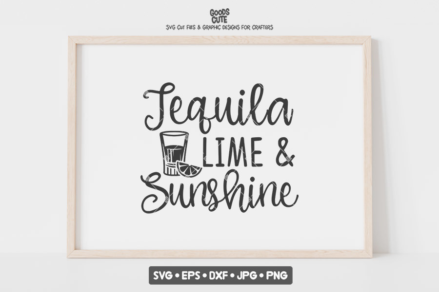 Tequila Lime and Sunshine SVG File