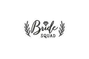 Beautiful Bride Squad Wife Embroidery Design By DigitEMB