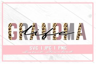 Print on Demand: Grandma Life Leopard Print Mother's Day Graphic Illustrations By thecouturekitten