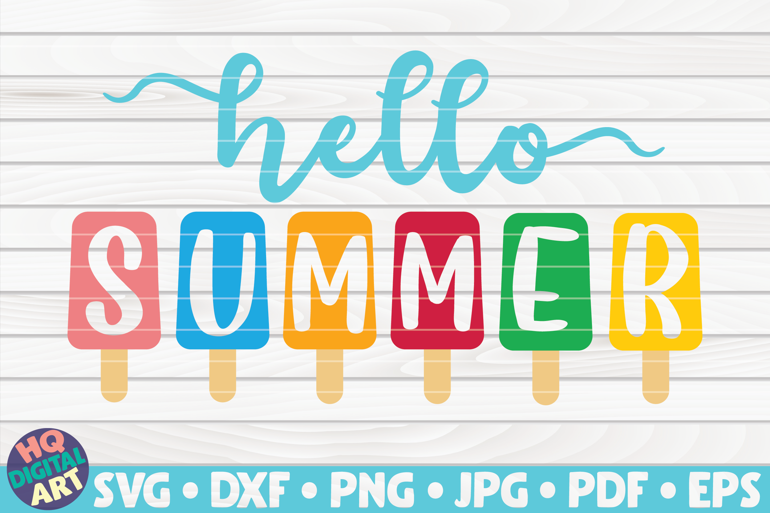 Hello Summer with Popsicles SVG SVG File