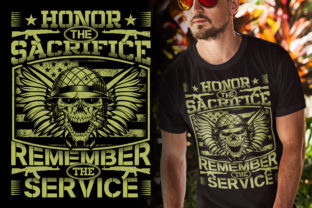 Print on Demand: Honor the Sacrifice Remember the Service Graphic Illustrations By Best T-Shirt Designs 1
