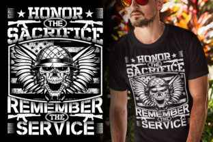 Print on Demand: Honor the Sacrifice Remember the Service Graphic Illustrations By Best T-Shirt Designs 2