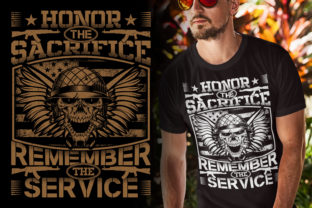 Print on Demand: Honor the Sacrifice Remember the Service Graphic Illustrations By Best T-Shirt Designs 3