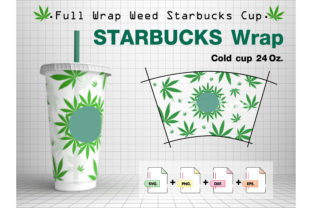 Weed Starbucks Cup 24 Oz Graphic Print Templates By l3enZMore