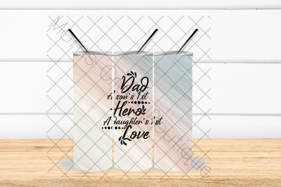 Dad, Son's 1st Hero, Daughter's 1st Love SVG File