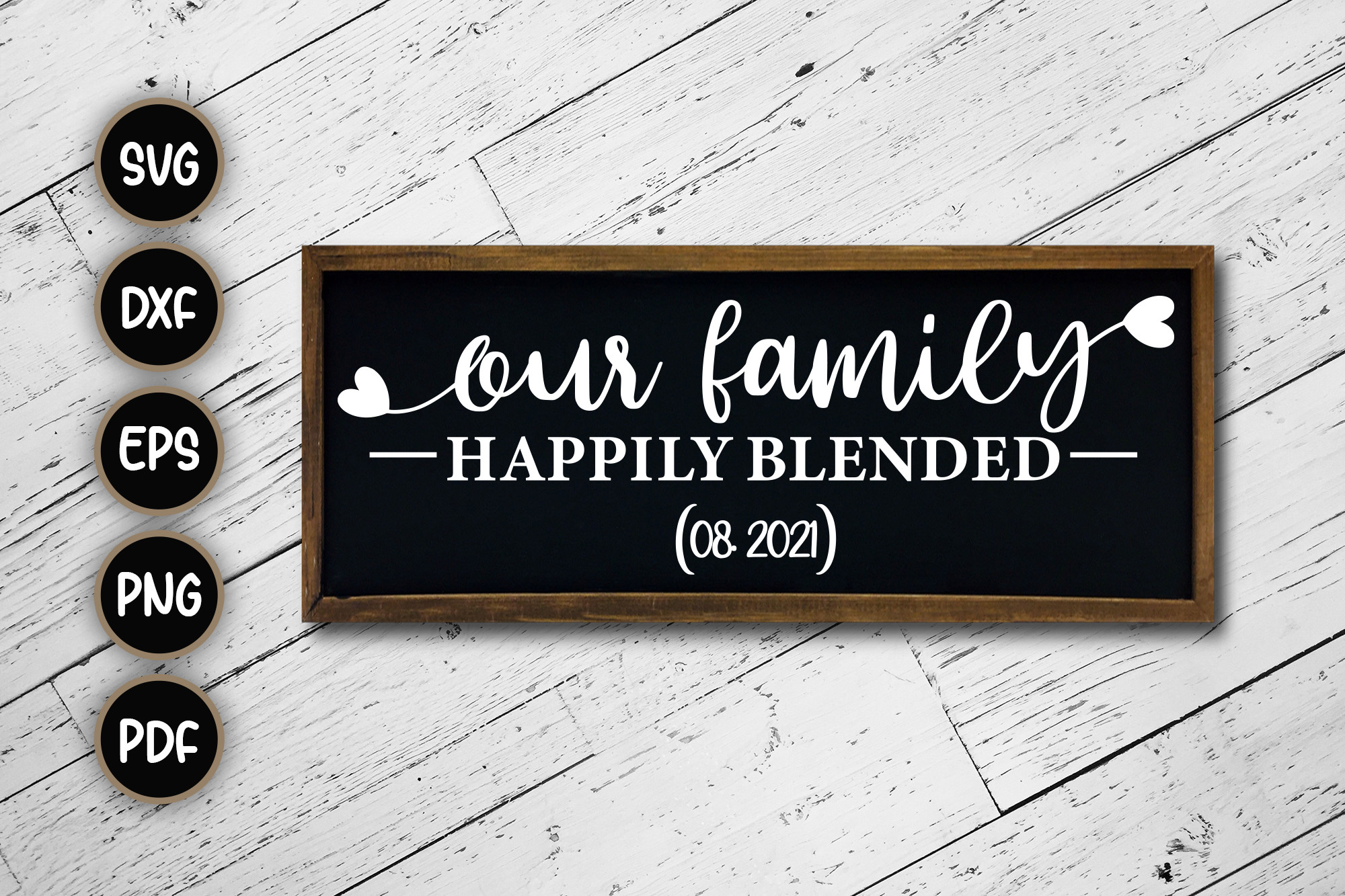 Our Family Happily Blended, SVG Cut File SVG File